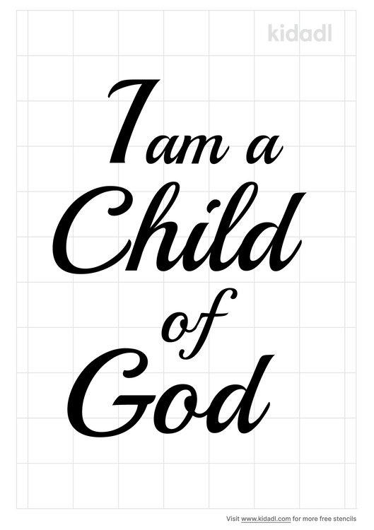 I-am-a-child-of-god-stencil.png