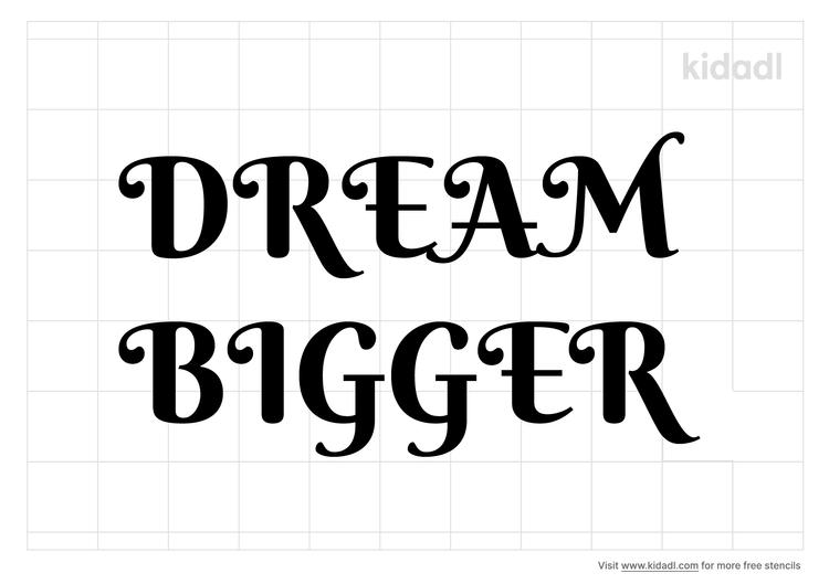 dream-bigger-stencil