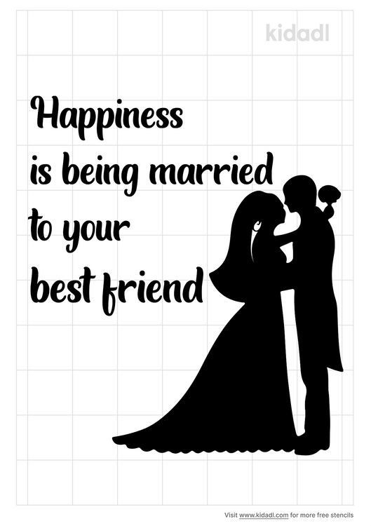 happiness-is-beingmarried-to-your-best-friend-stencil
