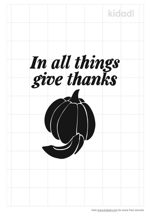 in-all-things-give-thanks-stencil
