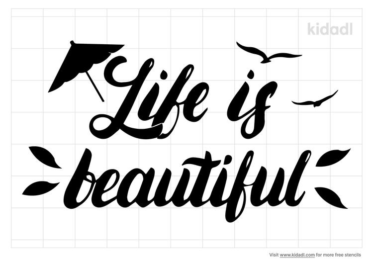 life-is-beautiful-stencil