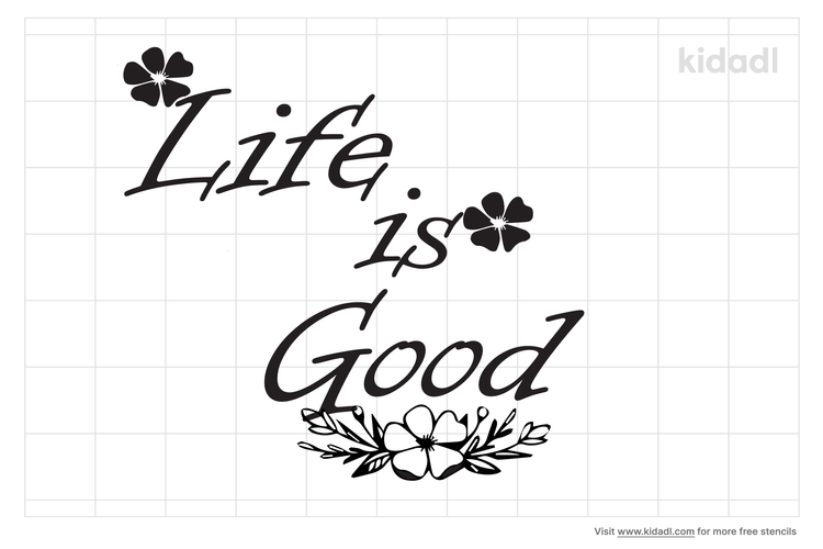 life-is-good-stencil