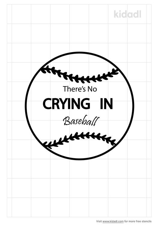 no-crying-in-baseball-stencil