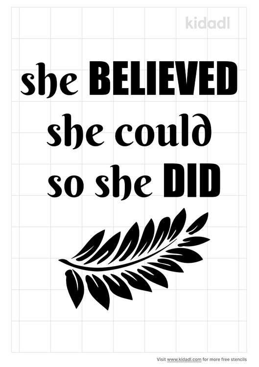 she-believed-she-could-so-she-did-stencil.png