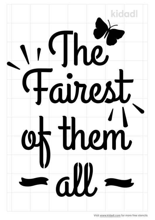 the-fairest-of-them-all-stencil