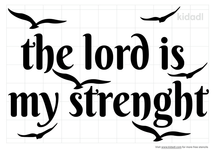 the-lord-is-my-strength-stencil