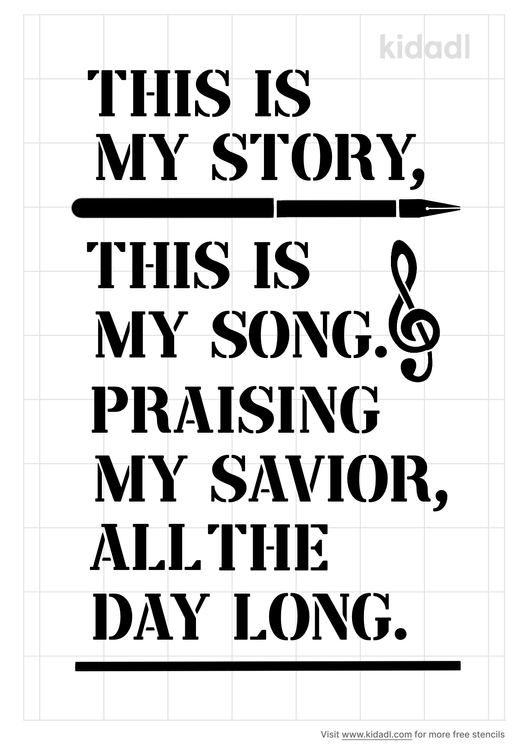 this-is-my-story-this-is-my-song-stencil