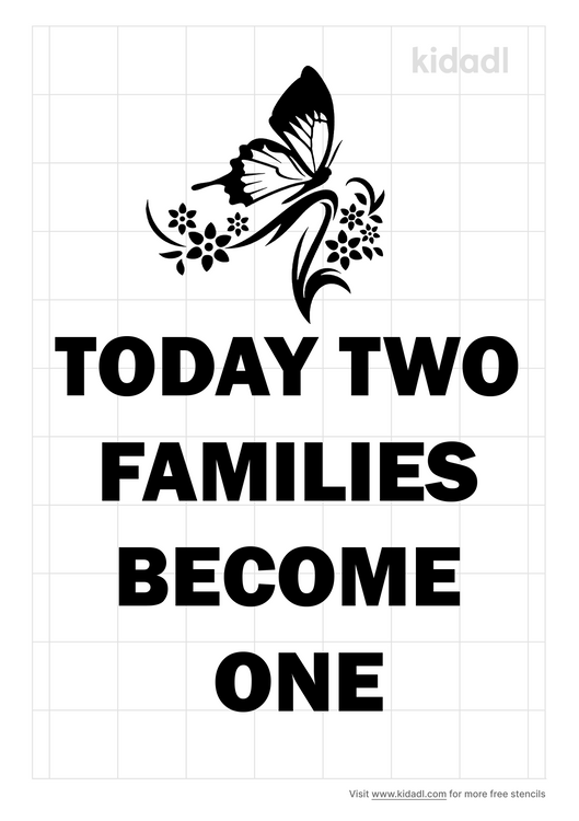 today-two-families-become-one-stencil