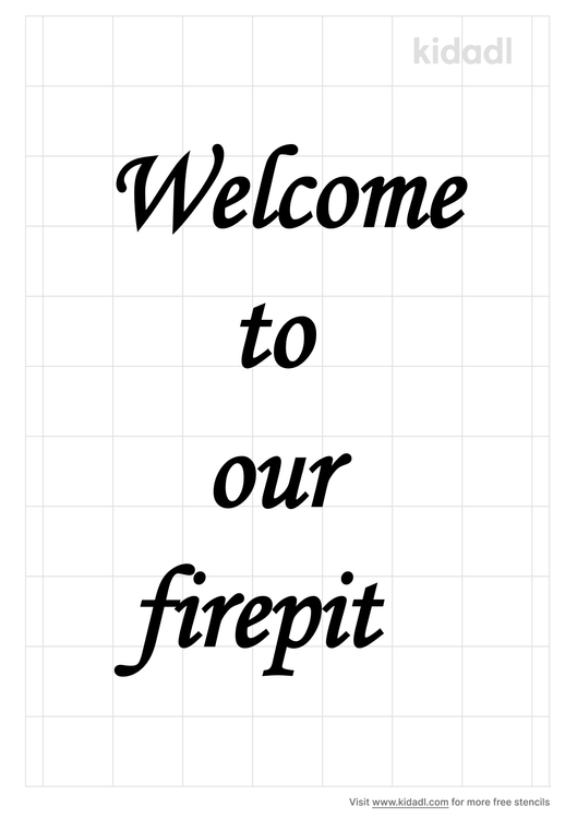 welcome-to-our-firepit-stencil