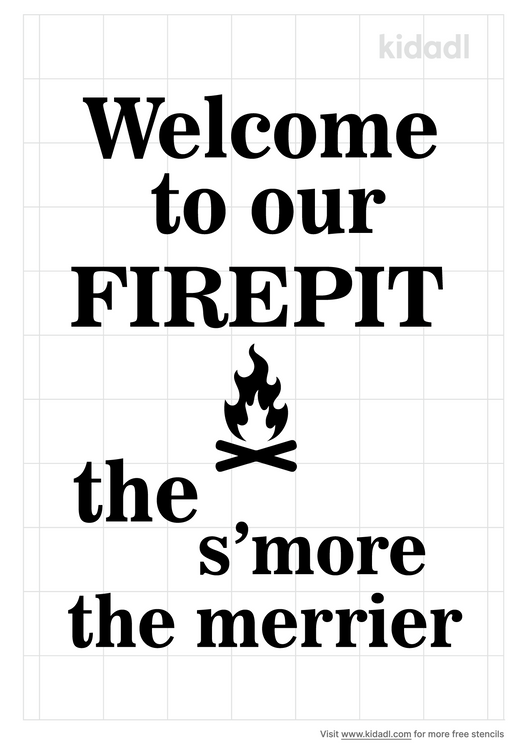 welcome-to-our-firepit-the-s-more-the-merrier-stencil