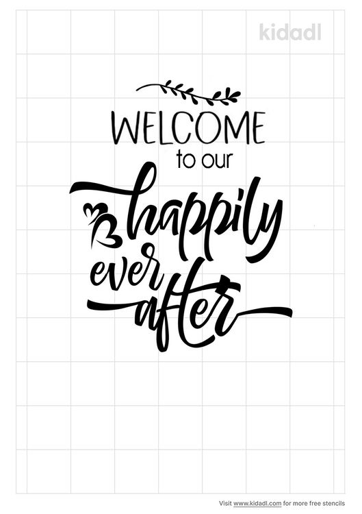 welcome-to-our-happily-ever-after-stencil