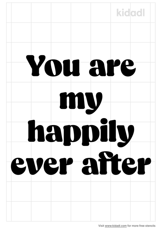 you-are-my-happily-ever-after-stencil