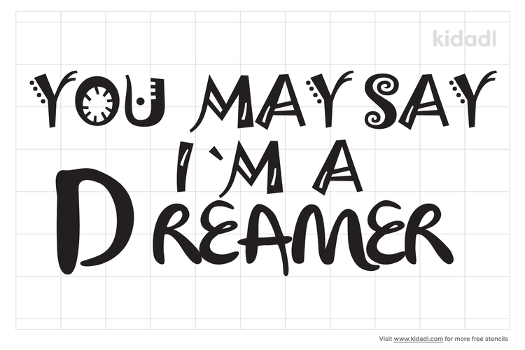 you-may-say-im-a-dreamer-stencil