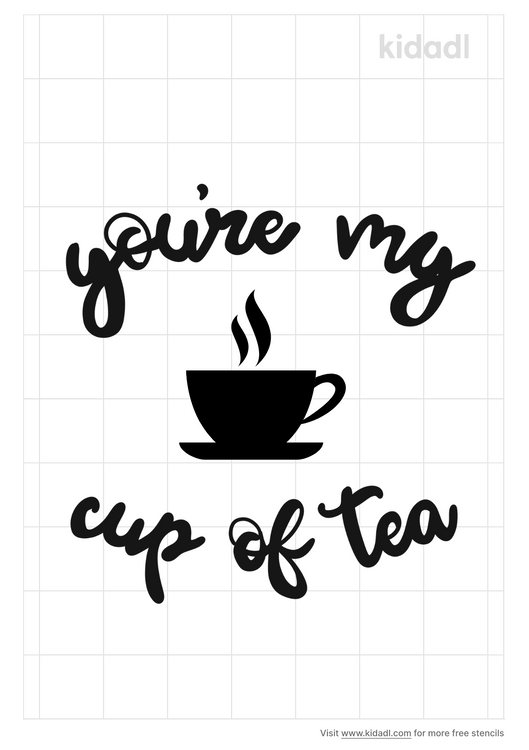 youre-my-cup-of-tea-stencil