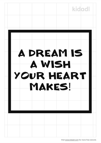 a-dream-is-a-wish-your-heart-makes-stencil.png