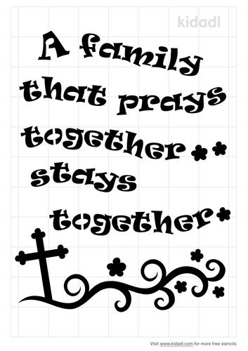 a-family-that-prays-together-stays-together-stencil.png