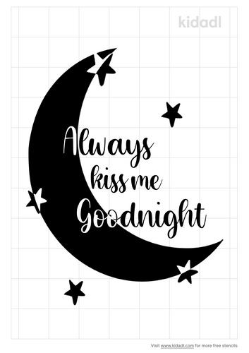 always-kiss-me-goodnight-stencil.png