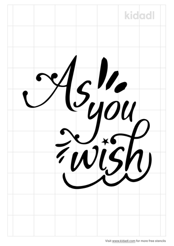 as-you-wish-stencil.png