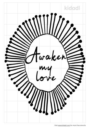awaken-my-love-stencil.png