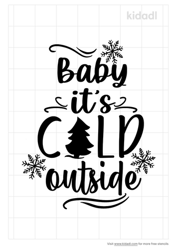 baby-it's-cold-outside-stencil.png