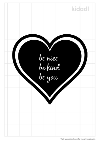 be-nice-be-kind-be-you-Stencil.png