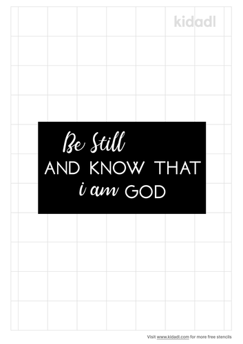 be-still-and-know-that-i-am-god-stencil.png
