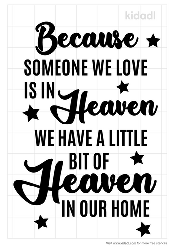 because-someone-we-love-is-in-heaven-stencil.png