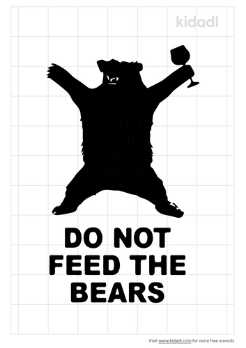 don't-feed-the-bear-stencil.png