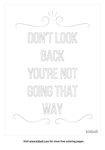 don_t-look-back-you_re-not-going-that-way-coloring-page.png
