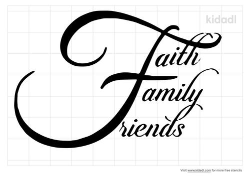 faith-family-friends-stencil.png