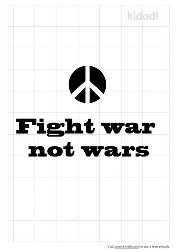 fight-war-not-wars-stencil.png