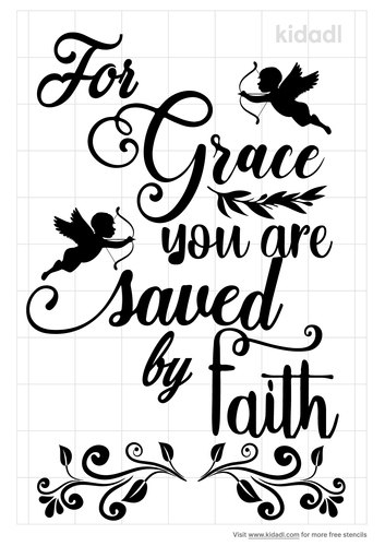 for-grace-you-are-saved-by-faith-stencil