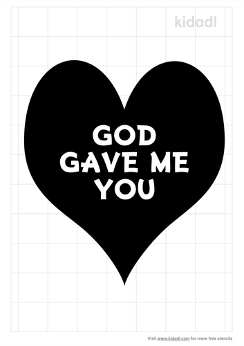 god-gave-me-you-stencil.png