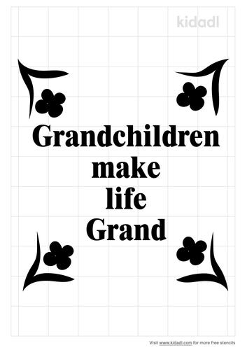 grandchildren-make-life-grand-stencil.png