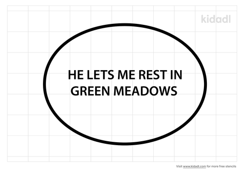 he-lets-me-rest-in-green-meadows-stencil.png