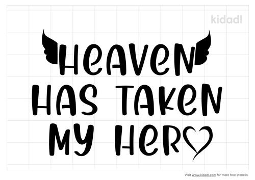 heaven-has-taken-my-hero-stencil.png