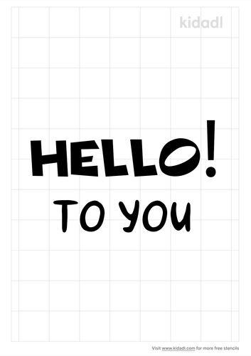hello-to-you-stencil.png