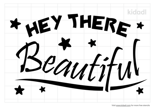 hey-there-beautiful-stencil