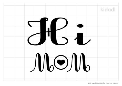 hi-mom-stencil.png