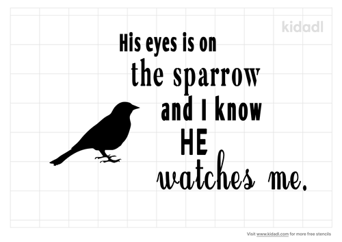 his-eye-is-on -the -sparrow-design-stencil.png