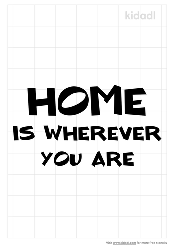 home-is-wherever-you-are-stencil.png