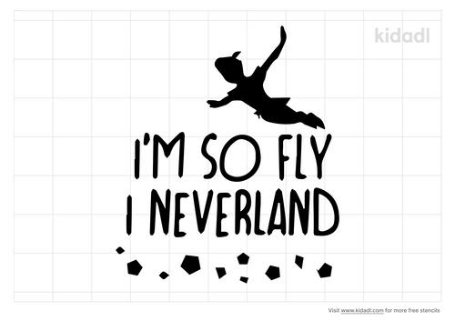 i-m-so-fly-i-neverland-stencil