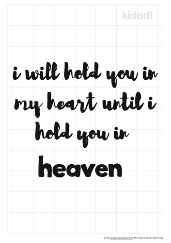 i-will-hold-you-in-my-heart-until-i-hold-you-in-heaven-stencil.png