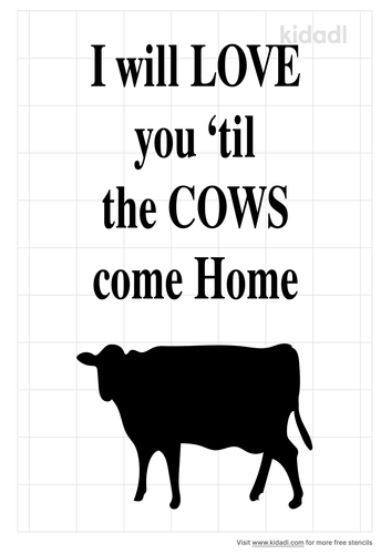 i-will-love-you-until-the-cows-come-home-stencil.png