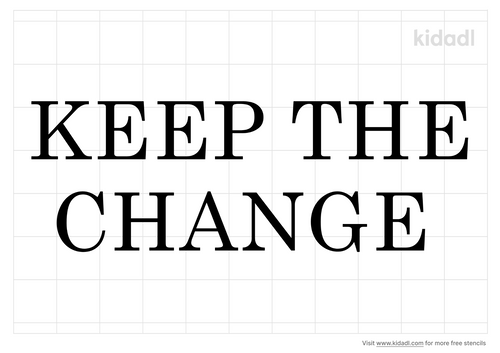keep-the-change-stencil.png