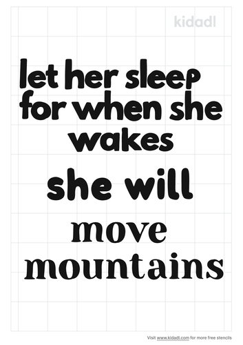 let-her-sleep-for-when-she-wakes-she-will-move-mountains-stencil.png