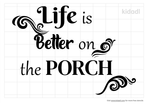 life-is-better-on-the-porch-stencil