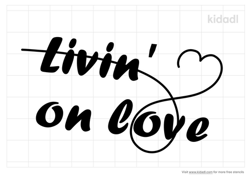 livin'-on-love-stencil.png