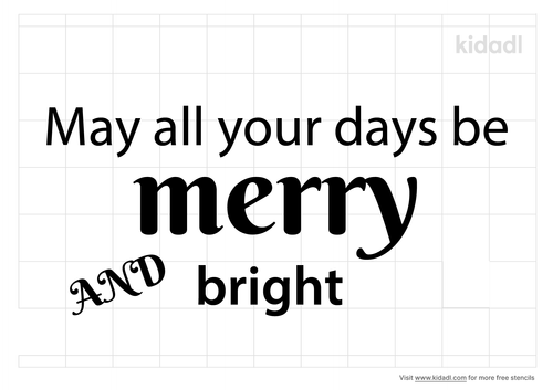 may-all-your-days-be-merry-and-bright-stencil