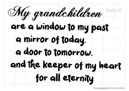my-grandchildren-are-the-window-to-the-past-stencil.png